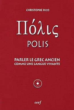 Rico, Polis. Parler le grec ancien