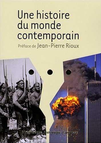 Rioux, Une histoire du monde contemporain