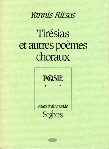 Tirésias et autres poèmes choraux