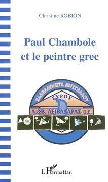 Robion, Paul Chambole et le peintre grec