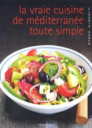 La vraie cuisine méditerranéenne toute simple