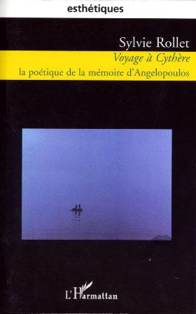 Voyage à Cythère. La poétique de la mémoire d'Angelopoulos