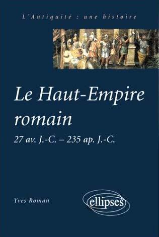 Roman, Le Haut-Empire romain 27 av. J.-C. à 235 ap. J.-C
