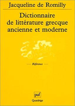 de Romilly, Dictionnaire de littérature grecque ancienne et moderne