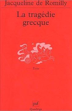 de Romilly, La Tragédie grecque