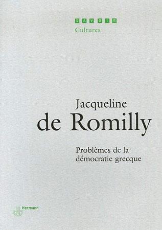de Romilly, Problèmes de la démocratie grecque