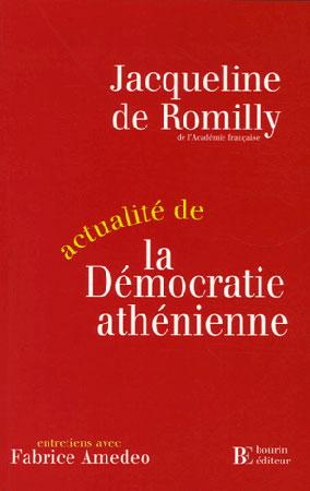 de Romilly, Actualité de la démocratie athénienne