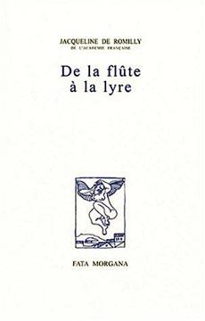 de Romilly, De la flûte à la lyre