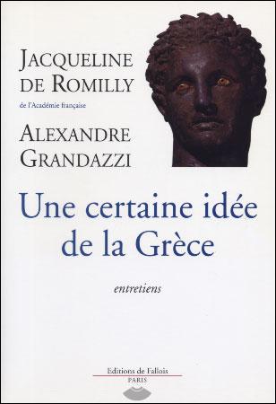 de Romilly, Une certaine idée de la Grèce