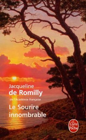 de Romilly, Le Sourire innombrable