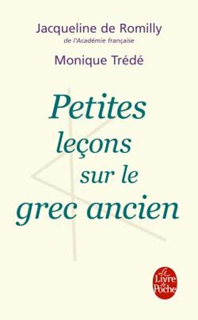 Petites le&ccedil;ons sur le grec ancien