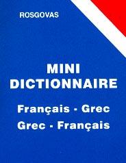 Rosgovas, Mini dictionnaire Français-grec, Grec-français
