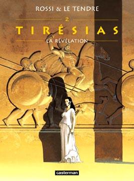 Tirésias, tome 2: La Révélation