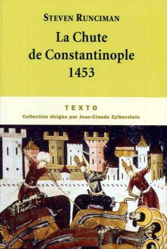 Runciman, La Chute de Constantinople 1453