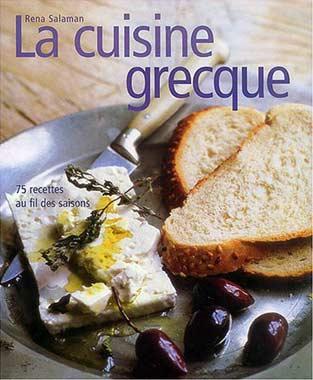 Salaman, La cuisine grecque. 75 recettes au fil des saisons