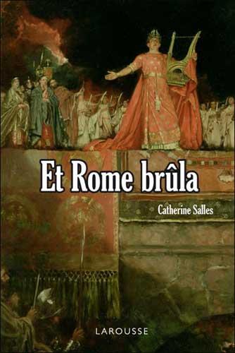 Salles, Et Rome brûla