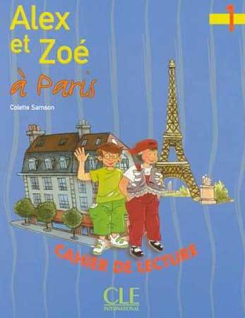 Samson, Alex et Zoé 1 - Alex et Zoé à Paris