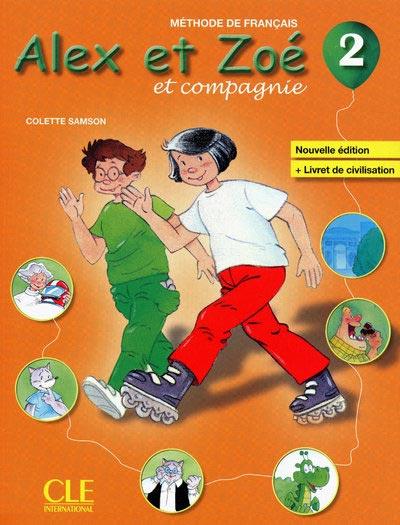 Alex et Zoé 2 - Livre de l'élève