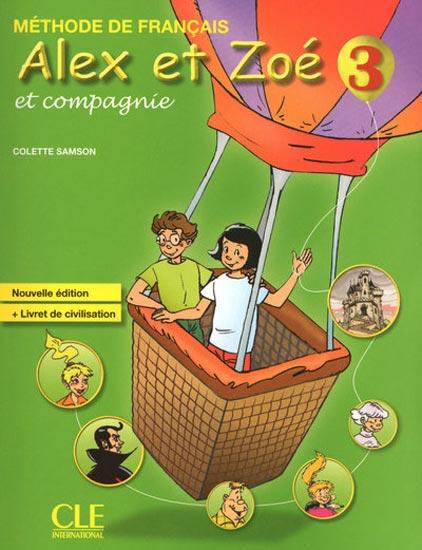Alex et Zoé 3 - Livre de l'élève