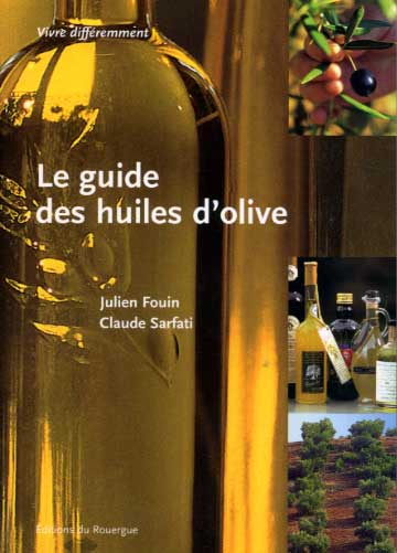 Sarfati, Le guide des huiles d'olive
