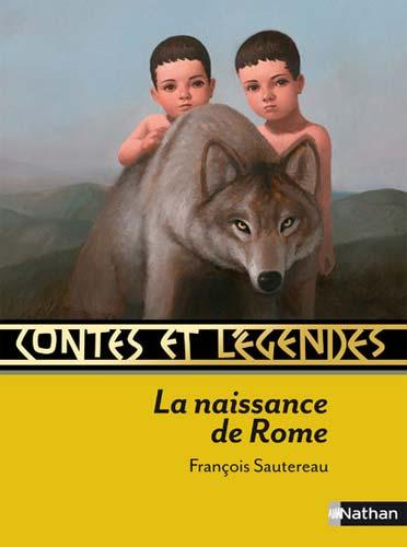 Sautereau, Contes et légendes de la naissance de Rome