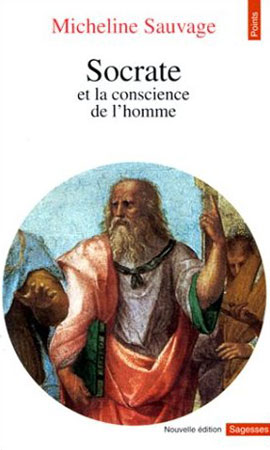 Sauvage, Socrate et la conscience de l'homme