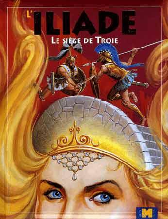 Savino, L'Iliade. Le si�ge de Troie