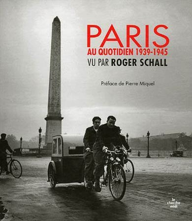 Schall, Paris au quotidien 1939-1945