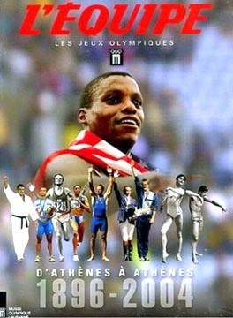 Schaller, L'Equipe - Les jeux olympiques - D'Athènes à Athènes 1896-2004