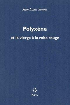 Polyxène et la vierge à la robe rouge