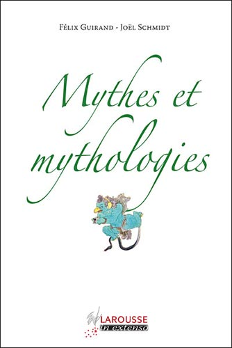Schmidt, Mythes et mythologies