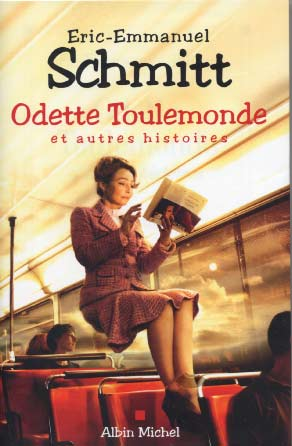 Odette Toulemonde et autres histoires