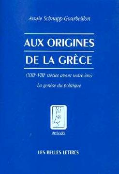 Schnapp-Gourbeillon, Aux origines de la Grèce