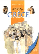 Senker, Comment on vivait en Gr�ce