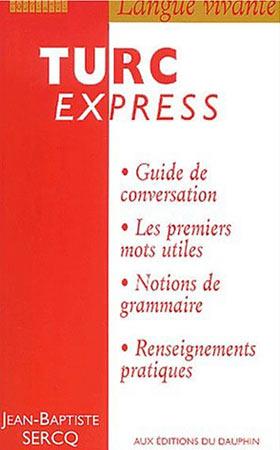 Sercq, Turc Express