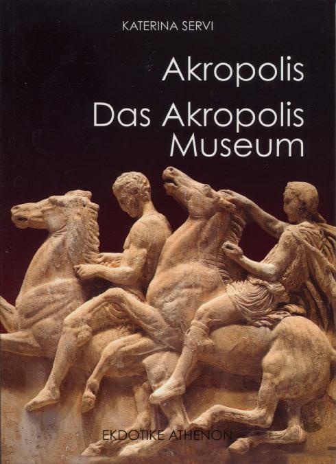 Akropolis & Das Akropolis Museum