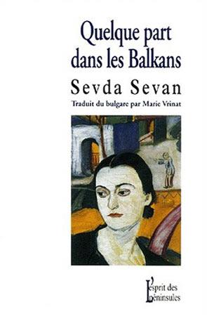 Sevan, Quelque part dans les Balkans
