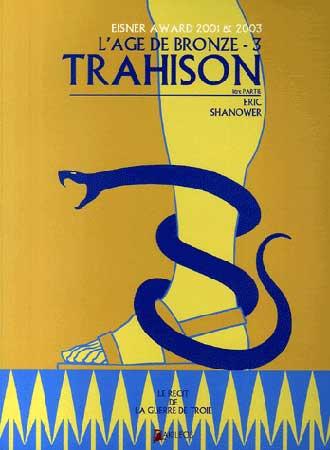 Shanower, L'âge de bronze T3 : Trahison