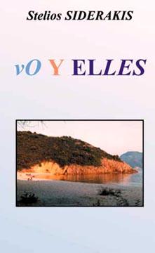 Siderakis, Voyelles