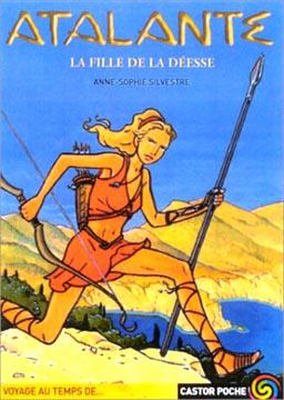 Silvestre, Atalante, la fille de la déesse