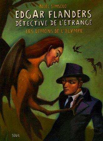 Simsolo, Edgar Flanders, détective de l'étrange : Les démons de l'Olympe