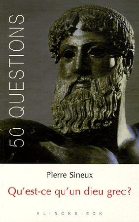 Sineux, Qu'est-ce qu'un dieu grec ?