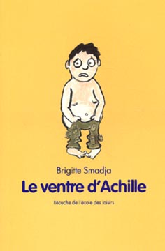 Smadja, Le ventre d'Achille