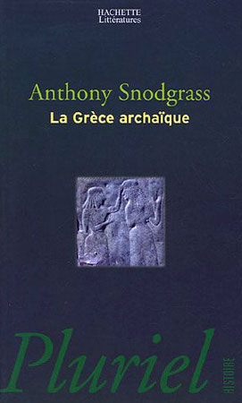 Snodgrass, La Grèce archaïque