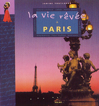 La vie rκvιe ΰ Paris