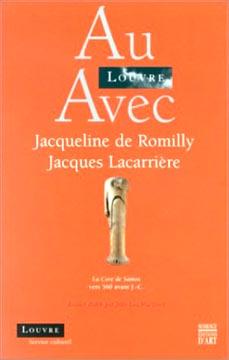 Au Louvre avec Jacqueline de Romilly, Jacques Lacarrière