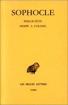 Tragédies T3 : Philoctète, Oedipe à Colone