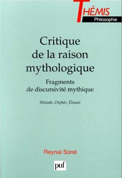 Critique de la raison mythologique. Fragments de discursivitι mythique
