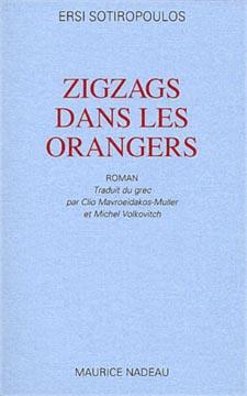 Sotiropoulou, Zigzags dans les orangers