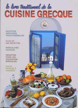 Le livre traditionnel de la cuisine grecque